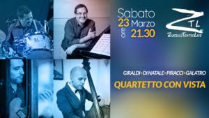 """23/03/2019 – GIRALDI>DI NATALE>PIRACCI>GALATRO """"QUARTETTO CON VISTA"""""""