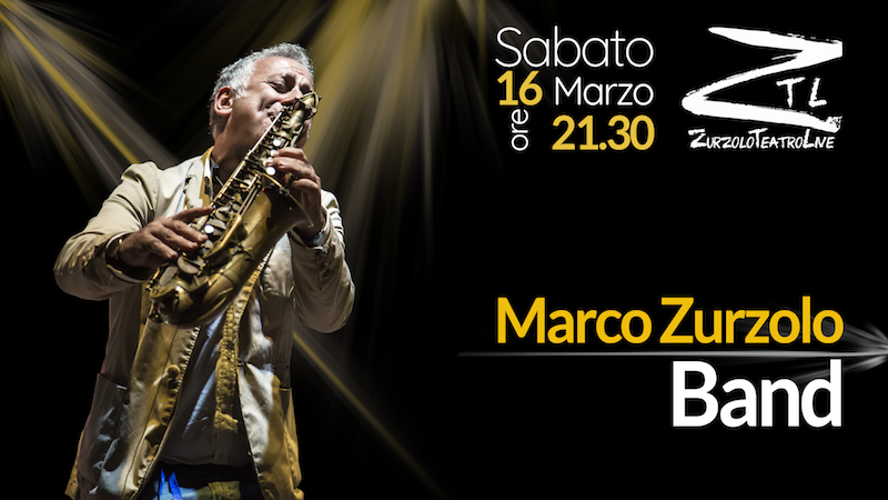 16/03/2019 – Marco Zurzolo BAND