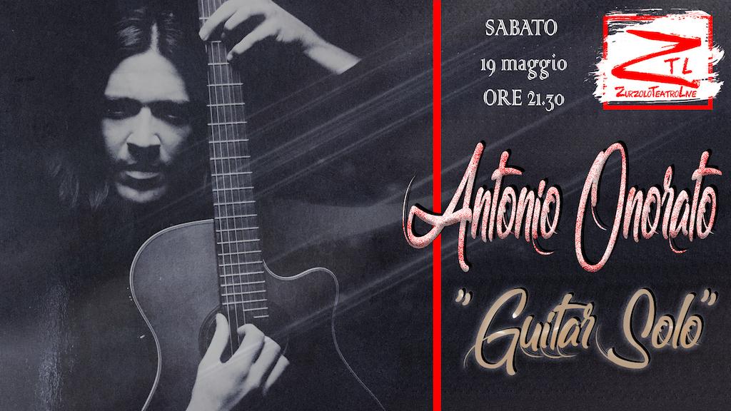 """19/05/2018 – Antonio Onorato """"Guitar Solo"""""""