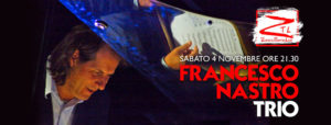 04/11/2017 – Francesco Nastro Trio