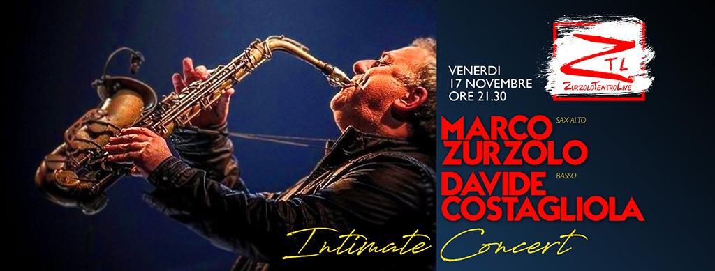 "17/11/2017 – Marco Zurzolo in ""Intimate Concert"""