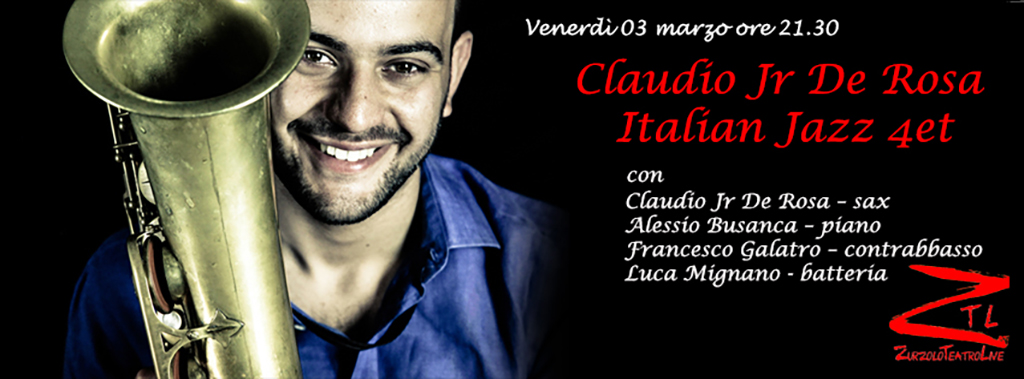 03/03/2017 – Claudio Jr De Rosa Italian Jazz 4et