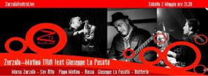 02/05/2015 – Zurzolo Matino trio ft. Giuseppe La Pusata