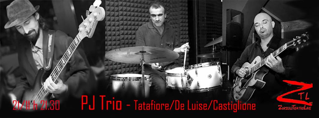 21/11/2015 – PJTrio – Tatafiore/De Luise/Castiglione