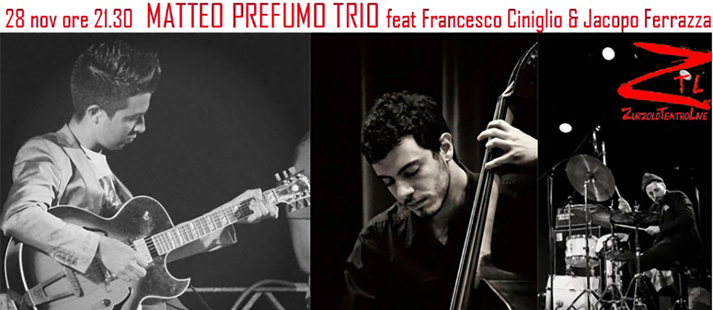 28/11/2015 – Matteo Prefumo TRIO