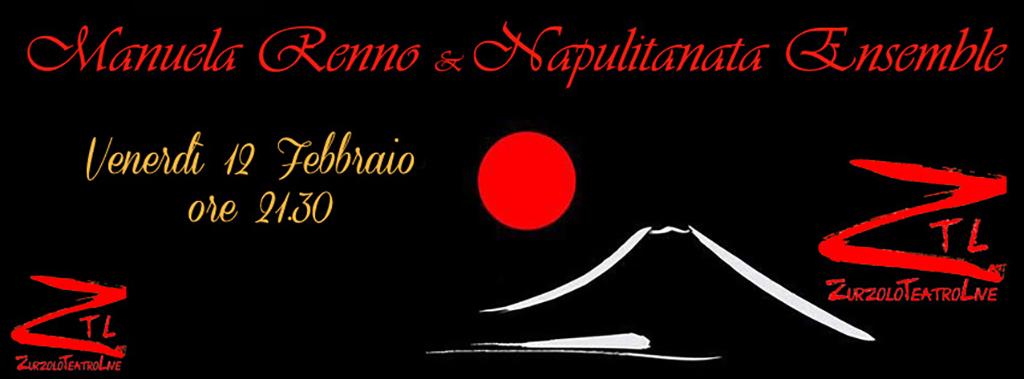 12/02/2016 – Manuela Renno 'n' Napulitanata Ensemble