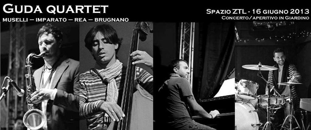16/06/2013 – GUDA QUARTET // Muselli-Imparato-Rea-Brugnano