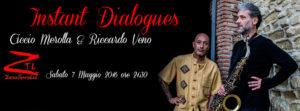 07/05/2016 – Instant Dialogues – Ciccio Merolla 'n' Riccardo Veno