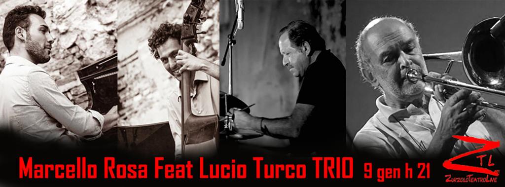 09/01/2016 – Marcello Rosa feat Lucio Turco TRIO