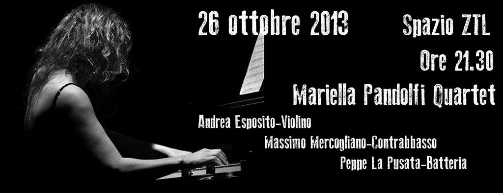 26/10/2013 – Mariella Pandolfi Quartet