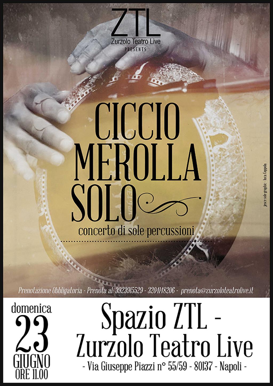 23/06/2013 – Ciccio Merolla Solo