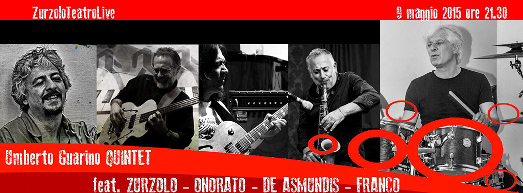 09/05/2015 – Umberto Guarino Quintet