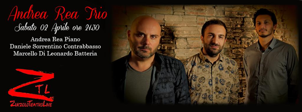 "02/04/2016 – Andrea Rea TRIO Anteprima del Disco ""Impasse"""
