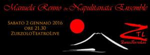 02/01/2016 – Manuela Renno e Napulitanata Ensemble