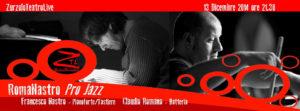 13/12/2014 – RomaNastro Pro Jazz