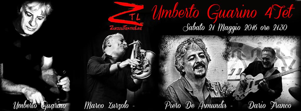 21/05/2016 – Umberto Guarino 4tet