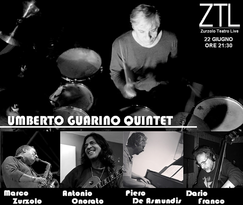 22/06/2013 – UMBERTO GUARINO QUINTET ft Zurzolo Onorato De Asmundis Franco