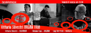 06/03/2015 – Vittorio Silvestri ORGAN TRIO