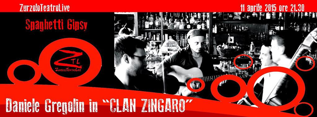 "11/04/2015 – ""CLAN ZINGARO"" Spaghetti Gipsy"