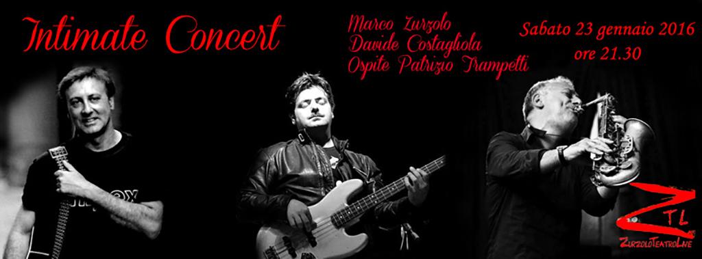 23/01/2016 – Intimate Concert – ospite Patrizio Trampetti