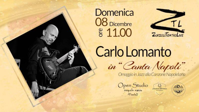 """08/12/2019 – Carlo Lomanto in """"Canta Napoli"""""""