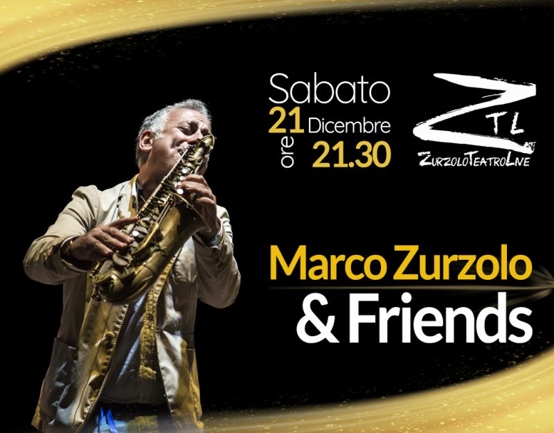 "21/12/2019 – Marco Zurzolo & Friends In ""INTIMATE CONCERT"""