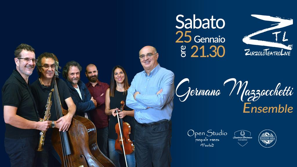 25/01/2020 – Germano Mazzocchetti Ensemble