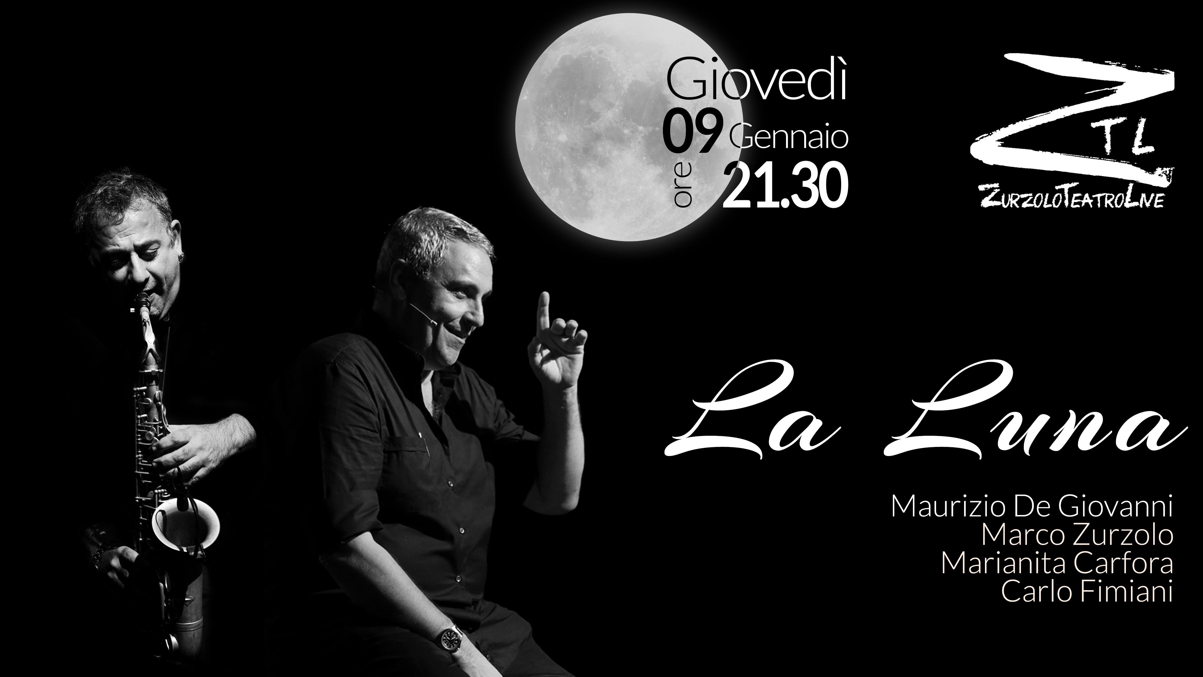 """09/01/2020 – """"La Luna"""" De Giovanni/Zurzolo/Carfora/Fimiani"""