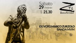Marco Zurzolo EX VOTO Banda MVM